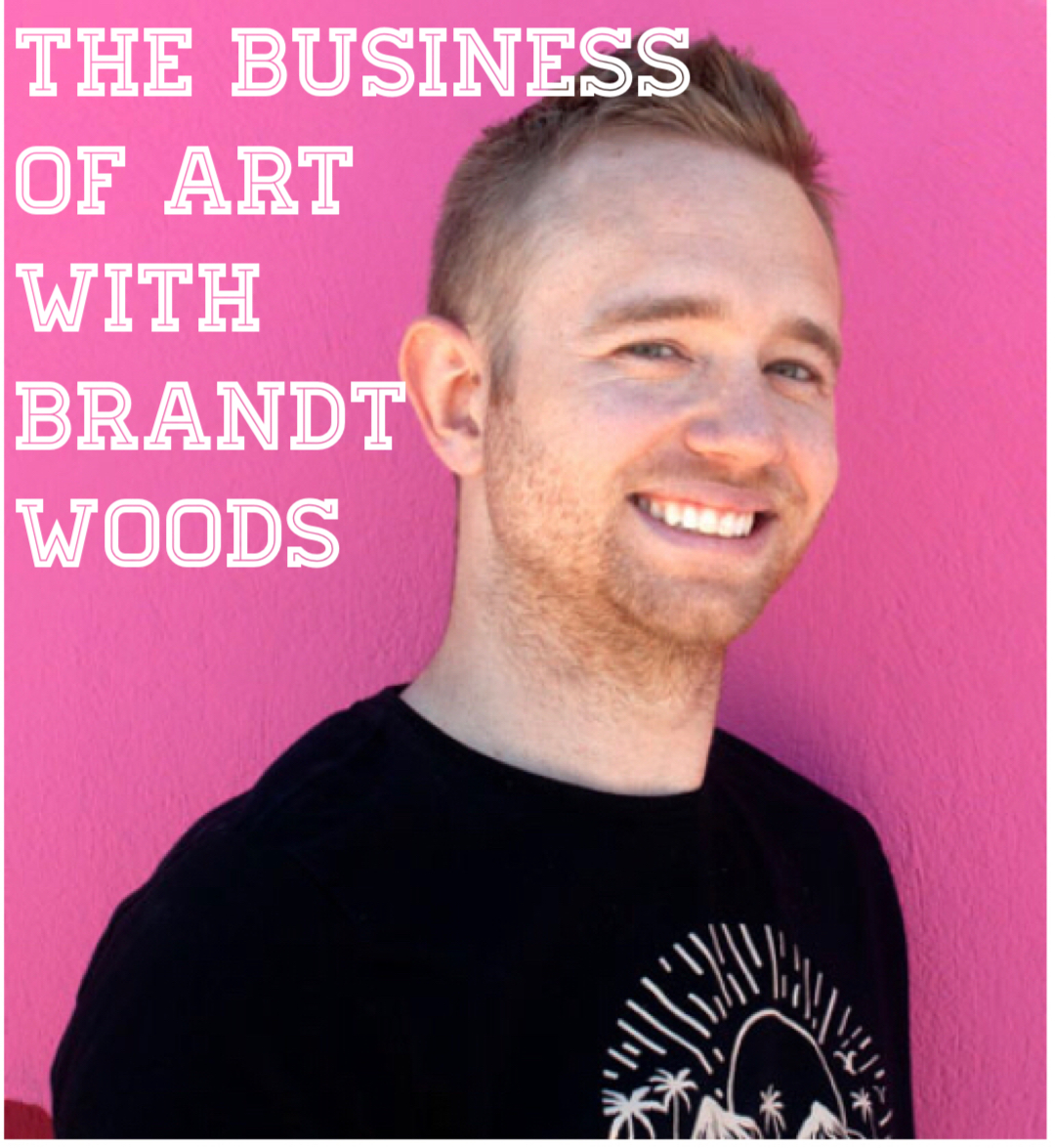 Brandt Woods poses by a title that states The business of art with Brandt Woods
